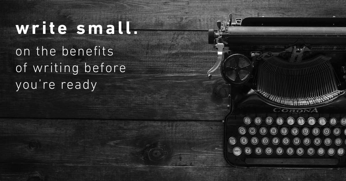 write small benefits