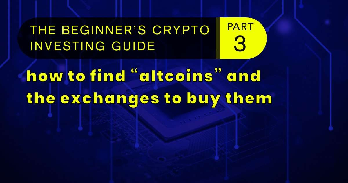 beginner-cryptocurrency-investing-guide-part3